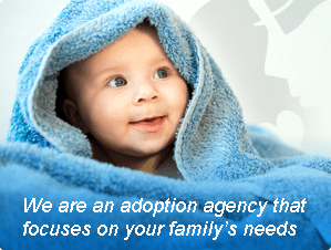We are an adoption agency that focuses on your family's needs